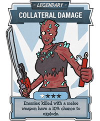 Collateral Damage - Legendary Perk Card